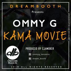 CJAMOKER - Ommy G - Kama Movie