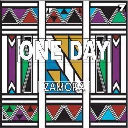 zamora - ONE DAY