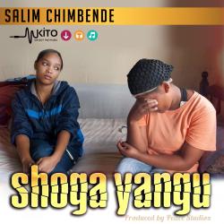 Salim Chimbende - Shoga Yangu