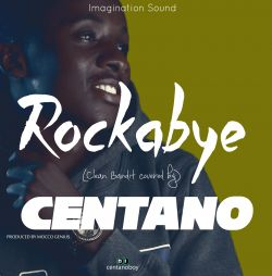 Centano - Centano - ROCKABYE Afro Version