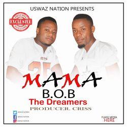 BOB the dreamers - MAMA