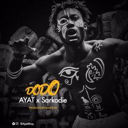 AYAT - DODO (ft Sarkodie)