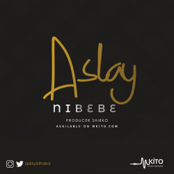 Aslay - Nibebe