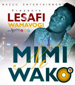 Lesafi Wamavogi - Mimi Ni Wako