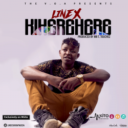 Linex Sunday Mjeda - Kiherehere (Prod by Mr T Touch)