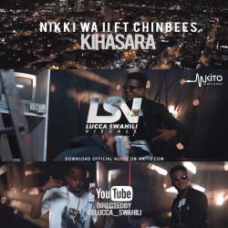 Nikki Wa Pili - Kihasara Ft. Chin Bees