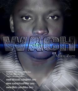 Mike zero - Wach