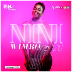Nini - Wimbo Huu