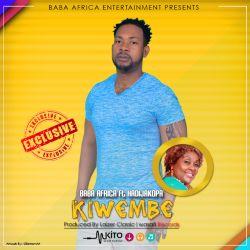 Baba Africa  - Kiwembe Ft. Khadija Kopa (Prod By Lizer Classic)
